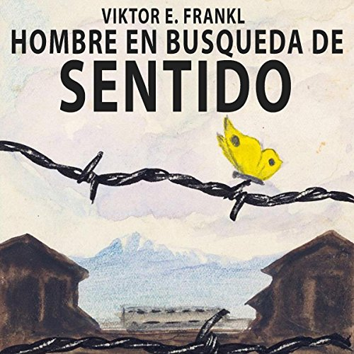 Couverture de El hombre en busca de sentido [Man's Search for Meaning]