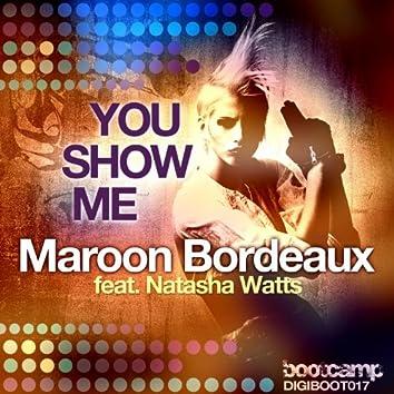 You Show Me (feat. Natasha Watts)