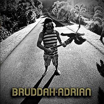 Bruddah Adrian