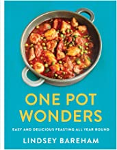 One Pot Wonders: Easy and delicious feasting all year round