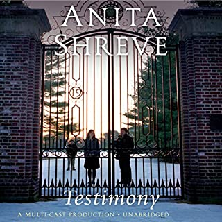 Testimony     A Novel              By:                                                                                                                                 Anita Shreve                               Narrated by:                                                                                                                                 Robert Petkoff,                                                                                        Eve Bianco,                                                                                        Ellen Archer                      Length: 8 hrs and 27 mins     593 ratings     Overall 4.0