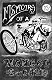 Lu-CiFER Memoirs of a MONGOL: Stories of a mans life experiences who goes by Lu-CiFER, a 16 year member of the MONGOLS Motorcycle Club.