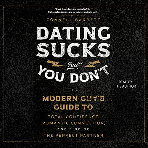 Dating Sucks, but You Don't Audiobook By Connell Barrett cover art