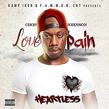 Love Pain Heartless