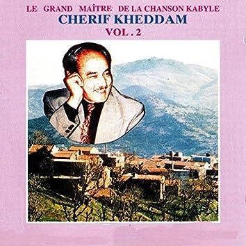 Cherif Kheddam (Le grand maître de la chanson kabyle), Vol. 2