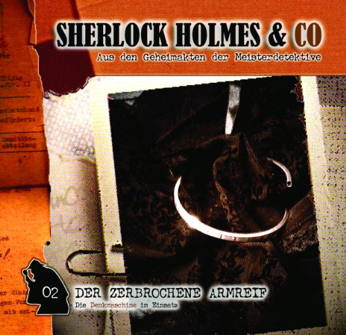 Der zerbrochene Armreif     Sherlock Holmes & Co 2              By:                                                                                                                                 Jacques Futrelle                               Narrated by:                                                                                                                                 Martin Kessler,                                                                                        Norbert Langer                      Length: 52 mins     Not rated yet     Overall 0.0