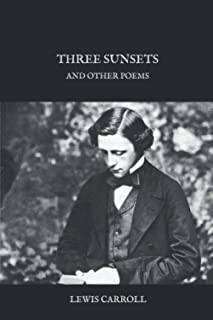 Three Sunsets: And Other Poems