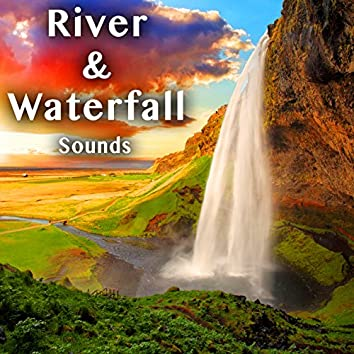 River & Waterfall Sounds
