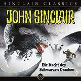 John Sinclair Classics – Folge 9 – Die Nacht des schwarzen Drachen