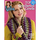 Top 10 Crocheted Cowls-Make it Today, Wear it Tomorrow!-Yarns from Vickie Howells Sheep(ish) Line