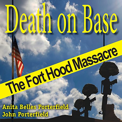 Death on Base: The Fort Hood Massacre audiobook cover art