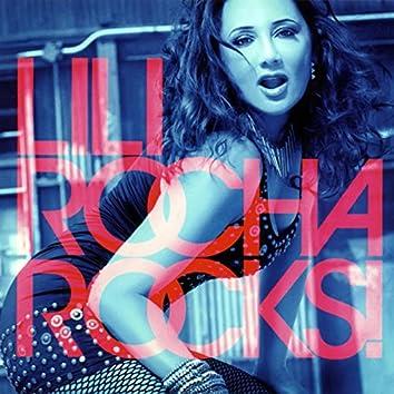 Lili Rocha Rocks!