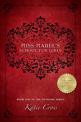 Miss Mabel's School for Girls (The Network Series Book 1)