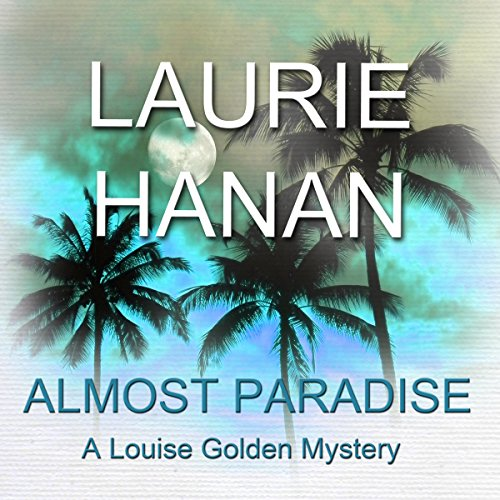 Almost Paradise: A Louise Golden Mystery audiobook cover art