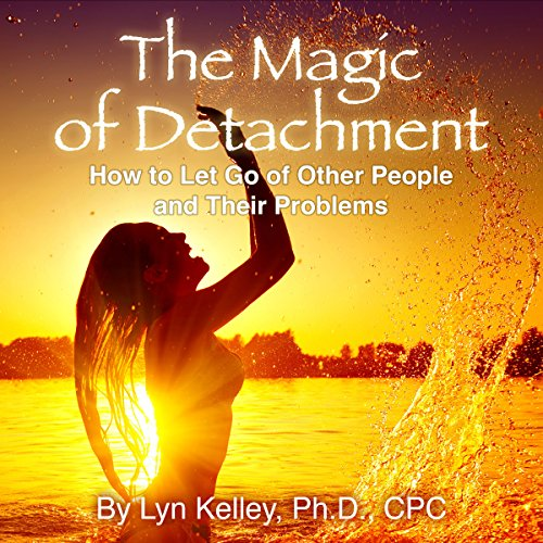 The Magic of Detachment audiobook cover art