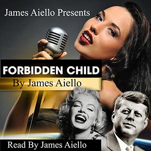Forbidden Child Audiobook By James Aiello cover art