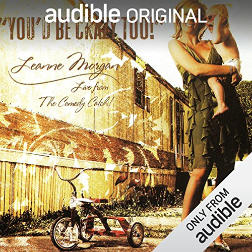 You'd Be Crazy Too! audiobook cover art