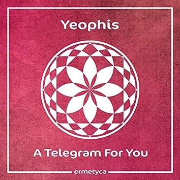 A Telegram For You