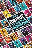 La taquilla definitiva. La enciclopedia visual - Fortnite oficial