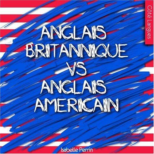 Anglais britannique vs anglais américain PDF Books