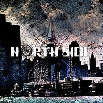 North Side (feat. BRM, Kingsman JË, JayKnight & Jdun)