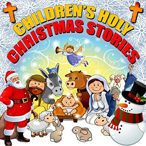 Children's Holy Christmas Stories cover art