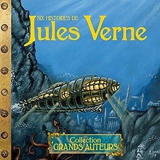 Six histoires de Jules Verne                   De :                                                                                                                                 Jules Verne                               Lu par :                                                                                                                                 divers narrateurs                      Durée : 3 h et 34 min     14 notations     Global 2,8