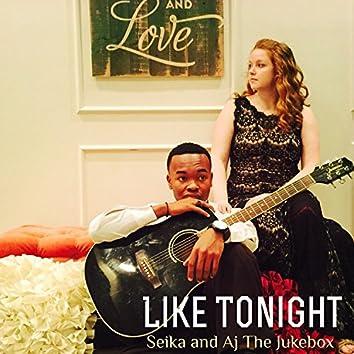 Like Tonight