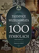 Tajemnice wszechswiata w 100 symbolach