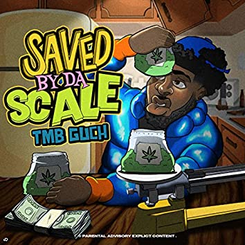 Saved By Da Scale