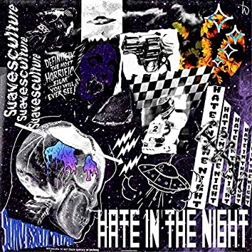 Hate in the Night