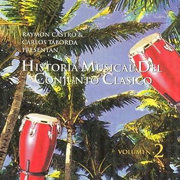 Historia Musical Del Conjunto Clasico Vol.2