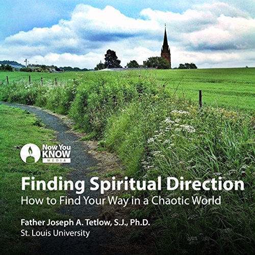 Finding Spiritual Direction: How to Find Your Way in a Chaotic World Titelbild