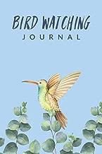 Bird Watching Journal: Improve Your Birding By Impression With This Bird Watching Checklist ; Customized Bird Watching Log Book ; Birding For Kids & ... For Birdwatching ; Birders Handbook