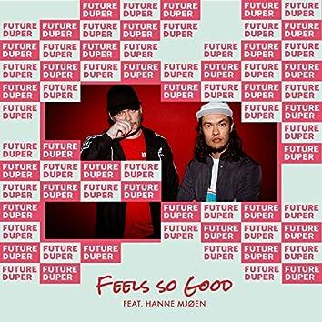 Feels So Good (feat. Hanne Mjøen)