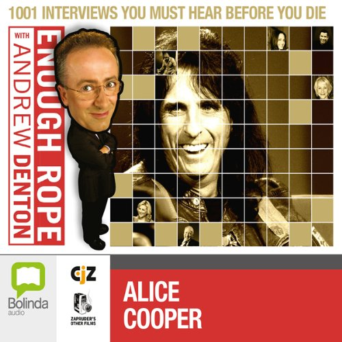 Enough Rope with Andrew Denton: Alice Cooper audiobook cover art