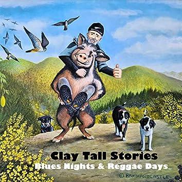 Blues Nights & Reggae Days