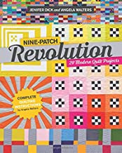 Nine-Patch Revolution: 20 Modern Quilt Projects