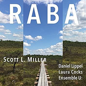 Scott L. Miller: Raba