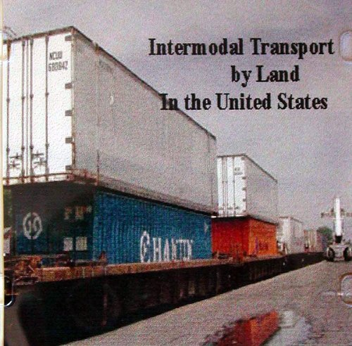 Guide to Intermodal Transport in the US (English Edition)