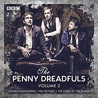 The Penny Dreadfuls: Volume 2     Macbeth Rebothered; The Odyssey; The Curse of the Beagle              著者:                                                                                                                                 David Reed,                                                                                        Humphrey Ker,                                                                                        Thom Tuck                               ナレーター:                                                                                                                                 full cast,                                                                                        Margaret Cabourn-Smith,                                                                                        Robert Webb,                   、その他                 再生時間: 2 時間  50 分     レビューはまだありません。     総合評価 0.0