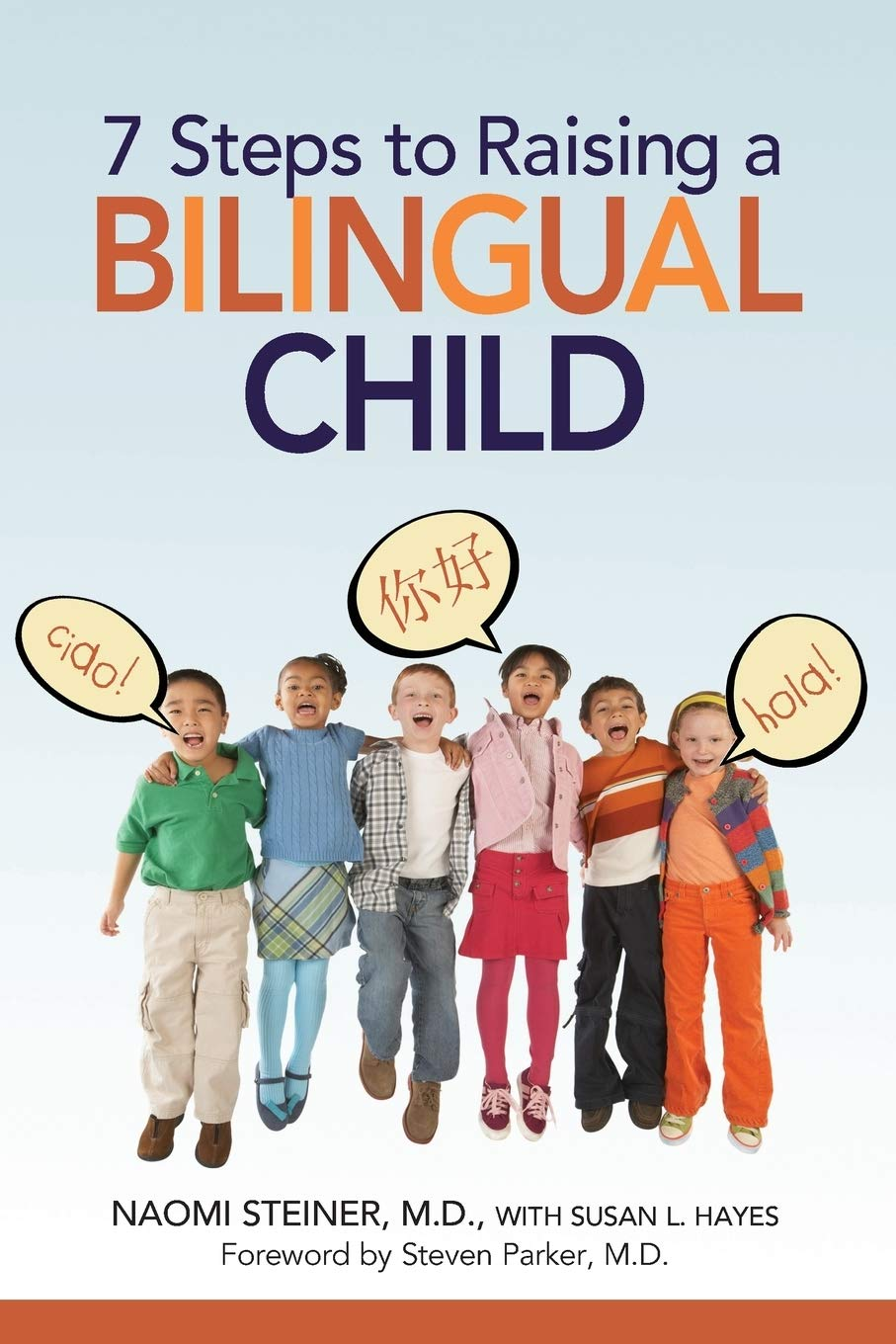 Download 7 Steps To Raising A Bilingual Child 