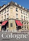 Farina - Eau de Cologne: Farina's 300th Anniversary