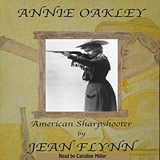 Annie Oakley: Legendary Sharpshooter audiobook cover art