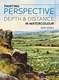 Painting Perspective, Depth and Distance in Watercolour (Tips & Techniques) - Geoff Kersey
