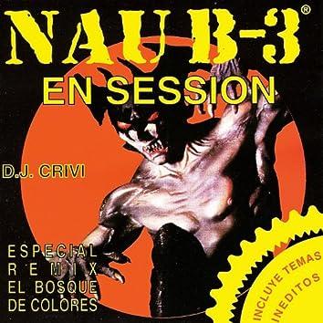 Nau B-3 en Session By DJ Crivi