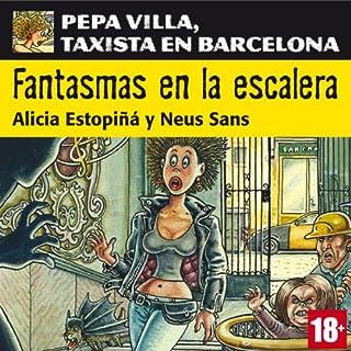 Fantasmas en la escalera. Pepa Villa, taxista en Barcelona [Ghost on the Stairs] Titelbild