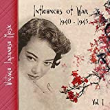 Vintage Japanese Music, Influences of War, Vol.1 (1939-1945)
