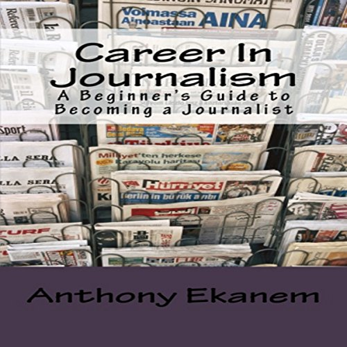 Career in Journalism audiobook cover art