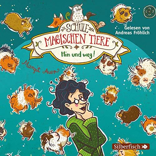 Die Schule der magischen Tiere 10: Hin und weg!: 2 CDs